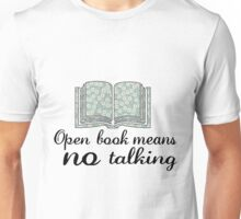 Open Book = Shh Unisex T-Shirt