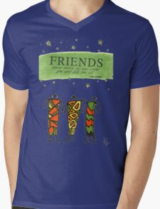 Friends Stand Beside You T-Shirt Mens V-Neck T-Shirt