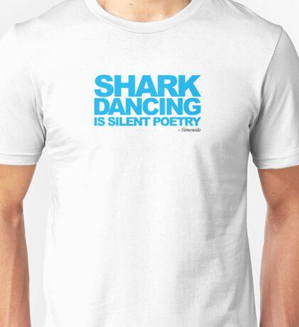 Dancing Sharks - Shark Dancing is silent poetry Unisex T-Shirt