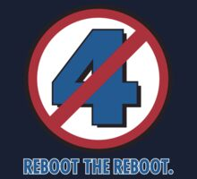 REBOOT the Fant4stic Reboot! Kids Clothes
