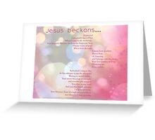 Jesus Beconks Greeting Card