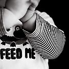 feed me... by Natalia Campbell
