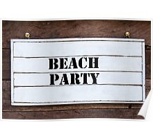 Inspirational message - Beach Party Poster