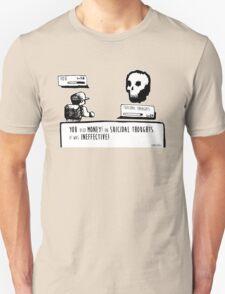 Money Is Ineffective Unisex T-Shirt