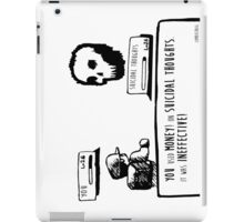 Money Is Ineffective iPad Case/Skin