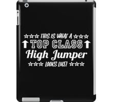 This Is What A Top Class High Jumper Looks Like iPad Case/Skin