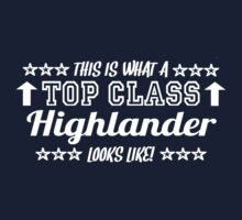 This Is What A Top Class Highlander Looks Like Kids Clothes