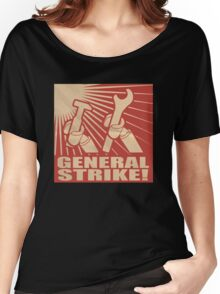 General Strike Women's Relaxed Fit T-Shirt