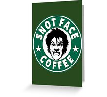 Snot Face Coffee Greeting Card