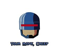ROBOCOP - YOUR MOVE CREEP by prometheus31