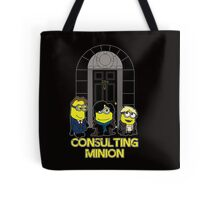 The Worlds only Consulting Minion Tote Bag