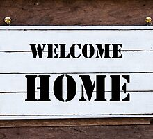 Inspirational message - Welcome Home by Stanciuc