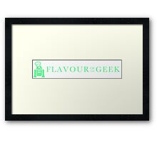 Flavour of the Geek Framed Print