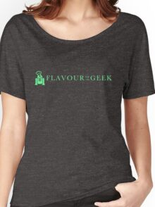 Flavour of the Geek Women's Relaxed Fit T-Shirt