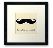 Ceci n'est pas une mustache Framed Print