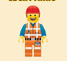 Emmet Brickowski / Everything is Awesome by woahjonny