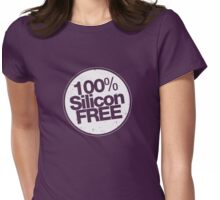 100% Silicon free - (white) Womens Fitted T-Shirt