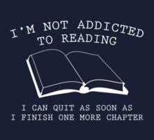I'm Not Addicted To Reading by AmazingVision