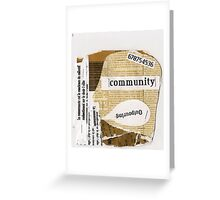 community revisited Greeting Card