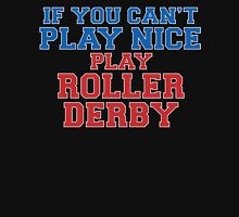 Play Roller Derby Unisex T-Shirt