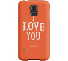 I Love You* Samsung Galaxy Case/Skin