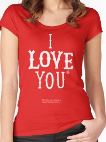 I Love You* Women's Fitted Scoop T-Shirt