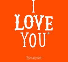 I Love You* T-Shirt