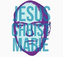 Jesus Christ Marie Unisex T-Shirt