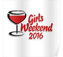Girls weekend 2016 Poster