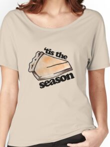 Tis the season for pumpkin pie Women's Relaxed Fit T-Shirt