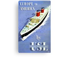 Europe to America Vintage Travel Poster Canvas Print