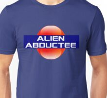 Taken By The Aliens Unisex T-Shirt