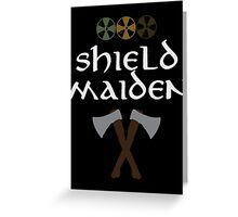 Shield Maiden Greeting Card