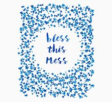 Bless This Mess quote T-Shirt