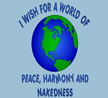 My Wish For The World Unisex T-Shirt