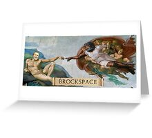The Creation of Brock Greeting Card