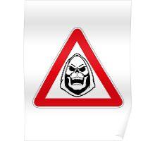 Skeletor Warning Sign Poster