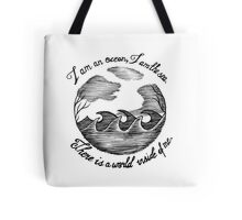 I am an ocean (lyrics) Tote Bag