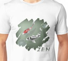 Zen is now Unisex T-Shirt