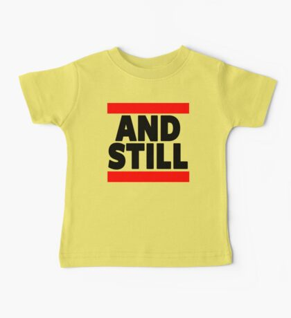 And Still Champion Baby Tee