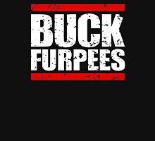 Buck Furpees Gym motivation Workout Unisex T-Shirt