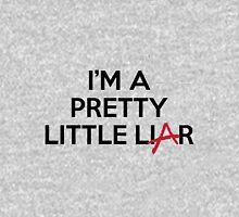 I'm A Pretty Little Liar Unisex T-Shirt
