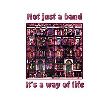 Not just a Band! Photographic Print