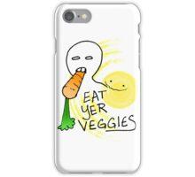 Eat Yer Veggies iPhone Case/Skin