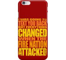 THE FIRE-NATION TOOK MY COSPLAY iPhone Case/Skin
