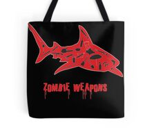 The best zombie weapon is a shark? Tote Bag