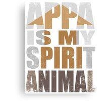 APPA IS MY SPIRIT ANIMAL Canvas Print
