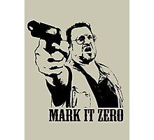 The Big Lebowski Mark It Zero T-Shirt Photographic Print