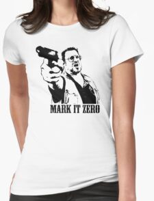 The Big Lebowski Mark It Zero T-Shirt Womens Fitted T-Shirt