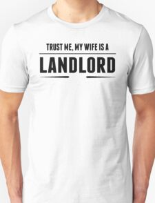 My Wife Is A Landlord T-Shirt